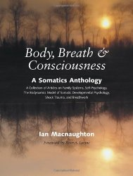 Body Breath Consiosness Somatics Macnaughton